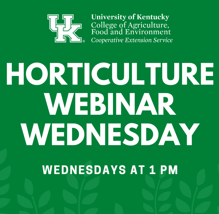 Horticulture Webinar Wednesday information found by clicking this image.