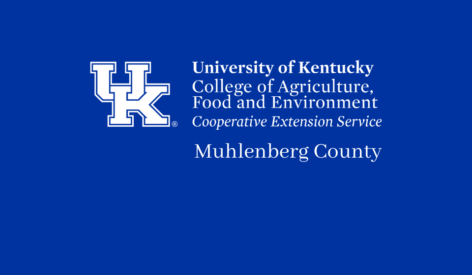 The Muhlenberg County Cooperative Extension Service will reopen for normal business hours June 1, 2020.